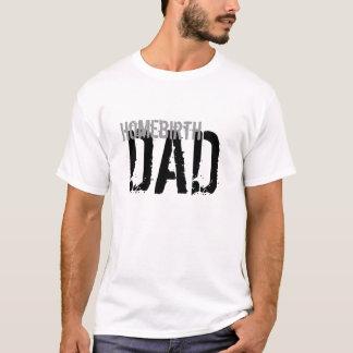 De Papa van Homebirth T Shirt