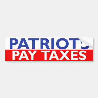De patriotten betalen Belastingen Bumpersticker