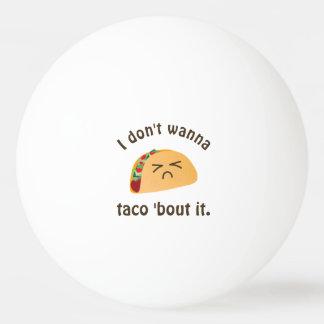 De Periode van de taco 'het de Grappige Humor van Pingpongbal