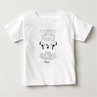 De pistolen doden geen Mensen… Baby T Shirts