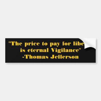 """De """"prijs om voor vrijheid te betalen is eeuwige V Bumpersticker"""