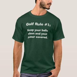 De Regel van het golf #1: , Houd uw ballen en uw T Shirt