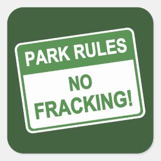 De Regels van het park - Geen Fracking Vierkante Sticker