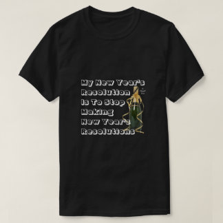 De Resolutie van het nieuwjaar - een Overhemd T Shirt