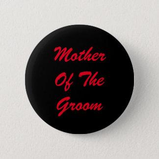 De rode Moeder van de Tekst van Bruidegom Ronde Button 5,7 Cm