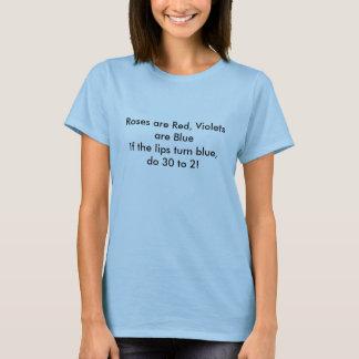 De rozen zijn Rood, zijn de Viooltjes BlueIf de T Shirt