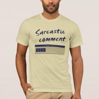 De sarcastische Lading… T Shirt