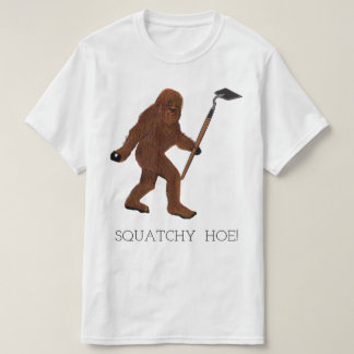 De Schoffel van Squatchy! T Shirt