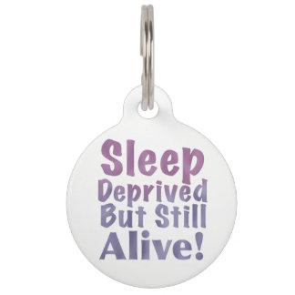 De slaap beroofde maar nog Levend in Slaperige Huisdierpenning