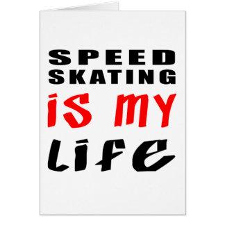 De snelheid die is mijn leven schaatsen wenskaart