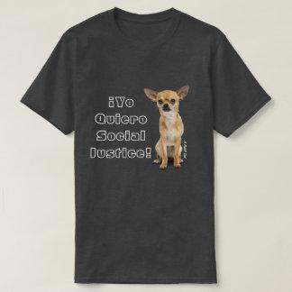 De Sociale Rechtvaardigheid van ¡ Yo Quiero! - Een T Shirt