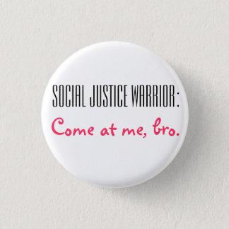 De sociale Strijder van de Rechtvaardigheid: Kom Ronde Button 3,2 Cm