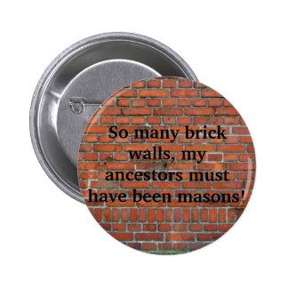 """""""De speld Van de Bakstenen muur"""" van de genealogie Ronde Button 5,7 Cm"""