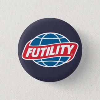 De Speld van de futiliteit Ronde Button 3,2 Cm