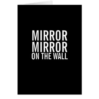 De Spiegel van de spiegel op de Grappige Krijgende Kaart