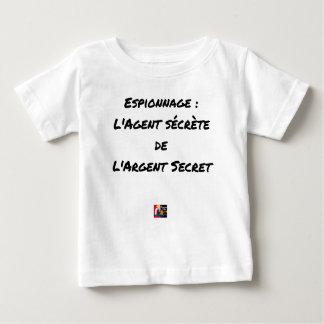 De SPIONAGE: DE AGENT SCHEIDT VAN HET GEHEIME GELD Baby T Shirts
