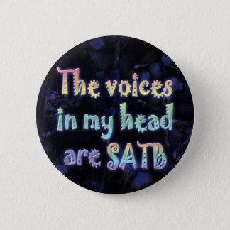 De stemmen in Mijn Hoofd zijn Knoop SATB Ronde Button 5,7 Cm