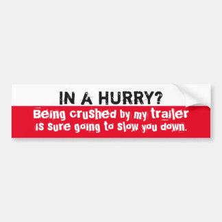 De Sticker van de aanhangwagen - in een Haast?