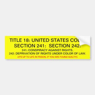 De Sticker van de bumper met Titel 18: USC: 241,
