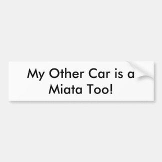 """De Sticker van de bumper: """"Mijn Andere Auto is ook"""