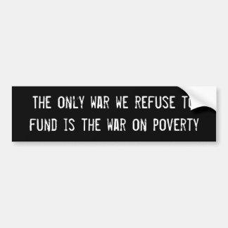 """De Sticker van de Bumper van de """"oorlog op Armoede"""