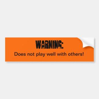 de sticker van de waarschuwingsbumper speelt… goed