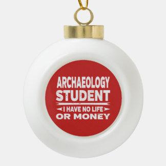 De Student van de archeologie Geen Leven of Geld Keramische Bal Ornament