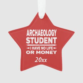 De Student van de archeologie Geen Leven of Geld Ornament
