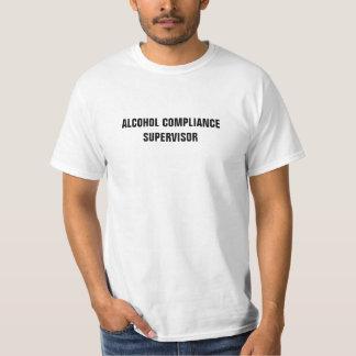 De Supervisor van de Naleving van de alcohol T Shirt