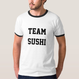 """De T-shirt de """"Sushi van het mannen van het Team """""""