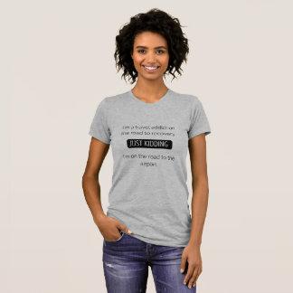 De T-shirt van de Grappige Vrouwen van het Citaat