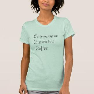 De t-shirt van de Koffie van Champagne Cupcakes