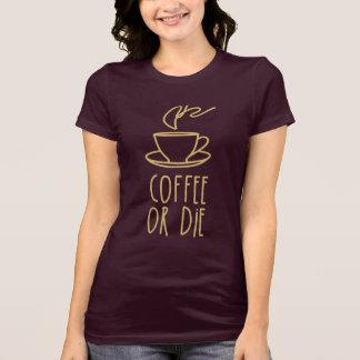 De T-shirt van de Verslaafde van de koffie (koffie