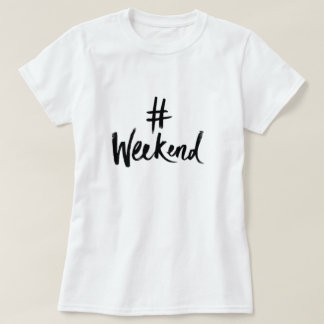 De T-shirt van het weekend