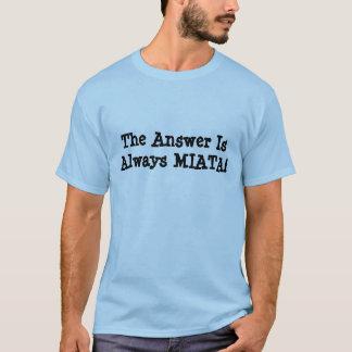 """De T-shirt van Miata van het mannen: Het """"antwoord"""