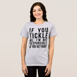 De T-shirt van Tumblr als u me kietelt, u wordt