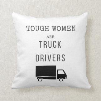 De taaie Vrouwen zijn Vrachtwagenchauffeurs Sierkussen