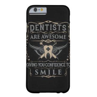 """De """"tandartsen zijn Geweldige!"""" iPhone 6 Hoesje"""