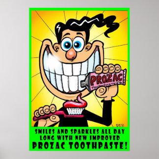 De Tandpasta van Prozac Poster