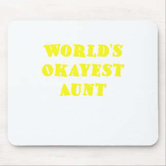 De Tante van Okayest van werelden Muismat