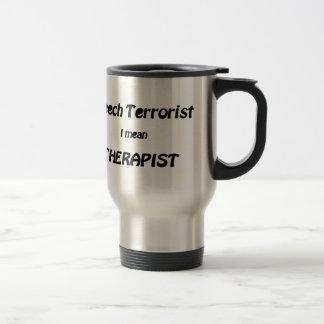 De Therapeut van de toespraak (of Terrorist?) Reisbeker