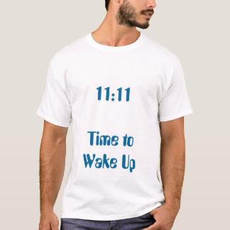 De Tijd van het 11:11 te ontwaken T Shirt