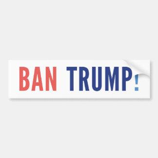 De Troef van het verbod! Bumpersticker