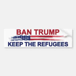 De Troef van het verbod houdt de Vluchtelingen Bumpersticker