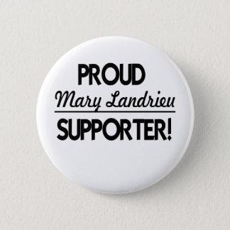 De trotse Verdediger van Mary Landrieu! Ronde Button 5,7 Cm