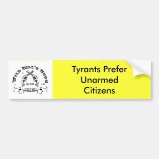 De tyrannen verkiezen Ongewapende Burgers Bumpersticker
