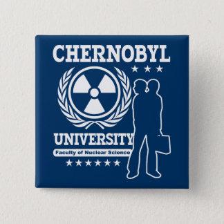 De Universitaire KernWetenschap van Tchernobyl Vierkante Button 5,1 Cm