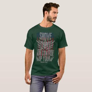 De Uw Controle van het Pistool van de duw u weet T Shirt