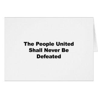 De verenigde Mensen zullen nooit verslagen worden Wenskaart