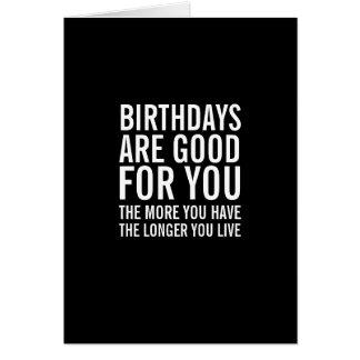 De verjaardagen zijn Goed voor u de Grappige Kaart